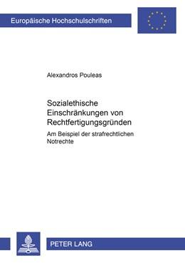 Abbildung von Pouleas   Sozialethische Einschränkungen von Rechtfertigungsgründen   2008   Am Beispiel der strafrechtlich...   4666