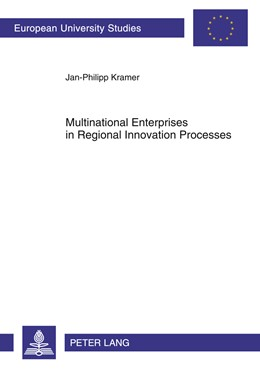Abbildung von Kramer | Multinational Enterprises in Regional Innovation Processes | 2011