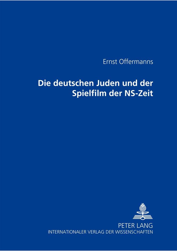 Die deutschen Juden und der Spielfilm der NS-Zeit | Offermanns | korrigierte Auflage, 2008 | Buch (Cover)