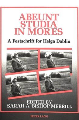 Abbildung von Merrill | Abeunt Studia in Mores | 1990 | A Festschrift for Helga Doblin...