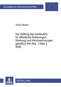 Abbildung von Messer | Die Haftung des Verkäufers für öffentliche Äußerungen, Werbung und Kennzeichnungen gemäß § 434 Abs. 1 Satz 3 BGB | 2008 | 4632
