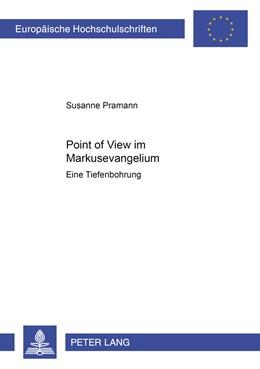 Abbildung von Pramann | Point of View im Markusevangelium | 1. Auflage | 2008 | 887 | beck-shop.de