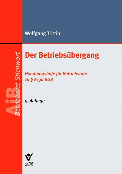 Der Betriebsübergang | Trittin | 5., aktualisierte Auflage, 2013 | Buch (Cover)