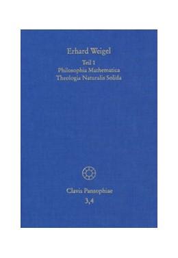 Abbildung von Weigel / Behme | Erhard Weigel: Werke IV,1-2 | 1. Auflage | 2013 | beck-shop.de