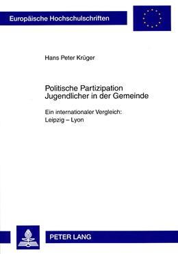 Abbildung von Krüger | Politische Partizipation Jugendlicher in der Gemeinde | 2008 | Ein internationaler Vergleich:... | 565