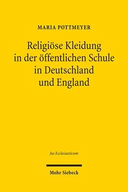 Abbildung von Pottmeyer | Religiöse Kleidung in der öffentlichen Schule in Deutschland und England | 2011 | Staatliche Neutralität und ind... | 96