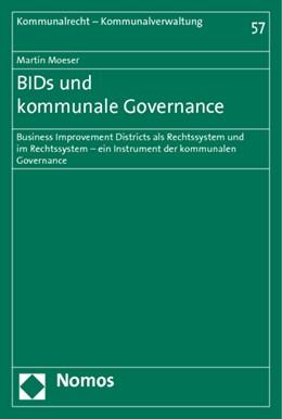 Abbildung von Moeser | BIDs und kommunale Governance | 2011 | Business Improvement Districts... | 57