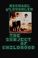 The Subject of Childhood | O'Loughlin, 2009 | Buch (Cover)