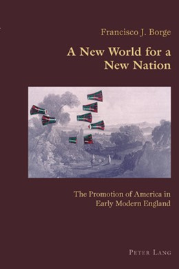 Abbildung von Borge | A New World for a New Nation | 2007 | The Promotion of America in Ea... | 10