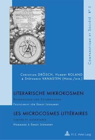 Literarische Mikrokosmen Les microcrosmes littéraires | Drösch / Vanasten / Roland, 2006 | Buch (Cover)