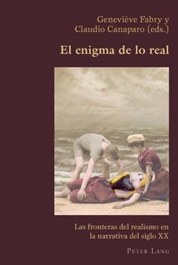 Abbildung von Canaparo / Fabry   El enigma de lo real   2008   Las fronteras del realismo en ...   2