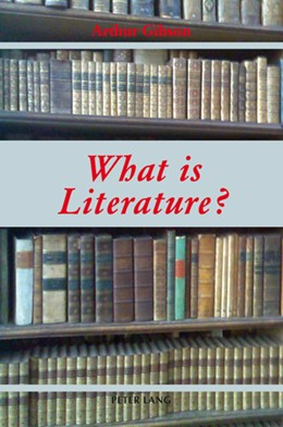 Abbildung von Gibson | What is Literature? | 2007