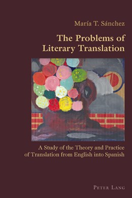 Abbildung von Sanchez | The Problems of Literary Translation | 2009 | A Study of the Theory and Prac... | 18