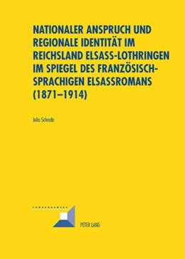 Abbildung von Schroda | Nationaler Anspruch und regionale Identität im Reichsland Elsass-Lothringen im Spiegel des französischsprachigen Elsassromans (1871-1914) | 2008 | 44
