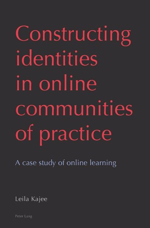 Constructing identities in online communities of practice | Kajee, 2008 | Buch (Cover)