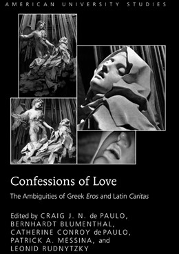 Abbildung von Messina / Conroy de Paulo / Rudnytzky   Confessions of Love   2011   The Ambiguities of Greek Eros ...   310