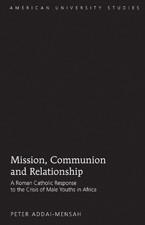 Mission, Communion and Relationship | Addai-Mensah, 2009 | Buch (Cover)