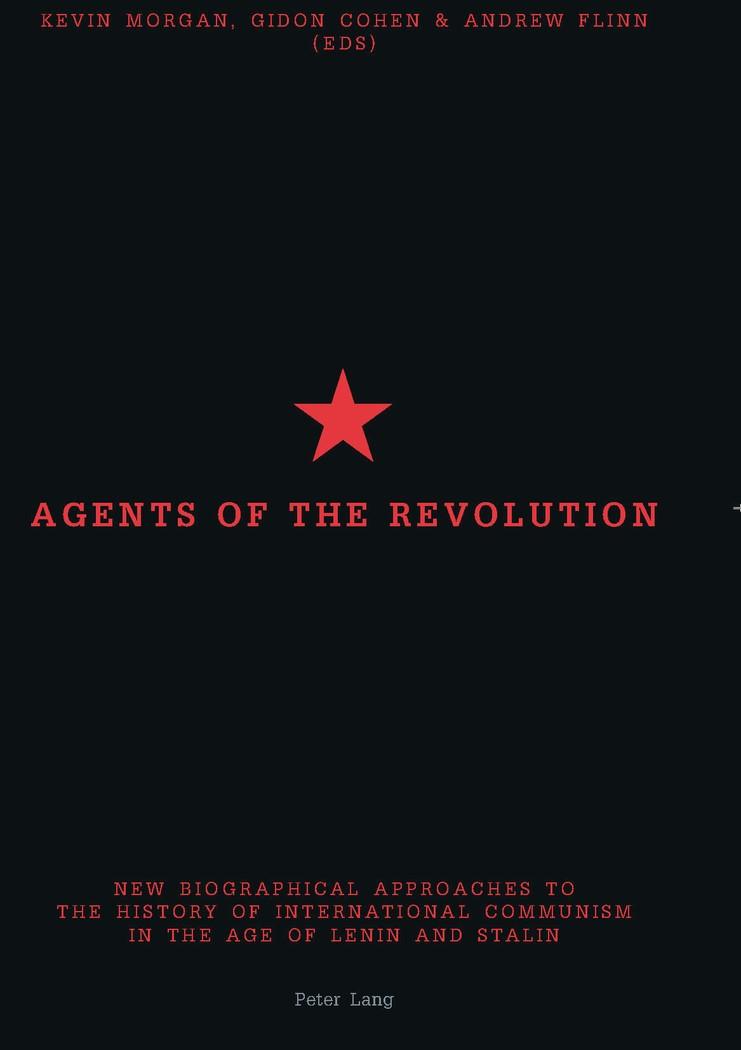 Agents of the Revolution | Morgan / Flinn / Cohen, 2004 | Buch (Cover)
