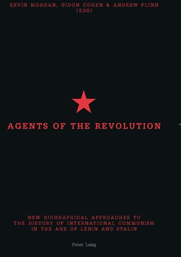Abbildung von Morgan / Flinn / Cohen | Agents of the Revolution | 2004 | New Biographical Approaches to...