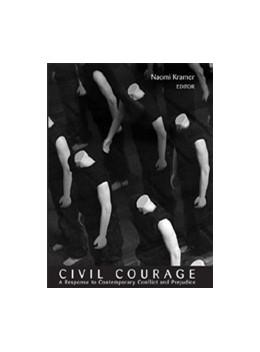 Abbildung von Kramer   Civil Courage   2007   A Response to Contemporary Con...