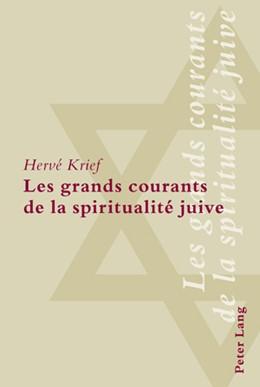 Abbildung von Krief | Les grands courants de la spiritualité juive | 2008
