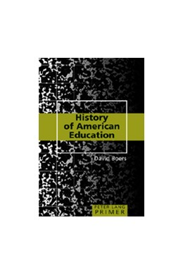 Abbildung von Boers | History of American Education Primer | 2007