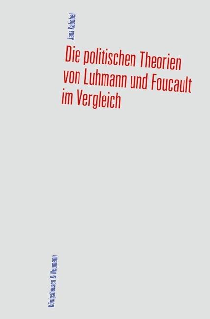 Die politischen Theorien von Luhmann und Foucault im Vergleich | Kabobel, 2011 | Buch (Cover)
