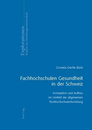 Fachhochschulen Gesundheit in der Schweiz | Oertle, 2008 | Buch (Cover)