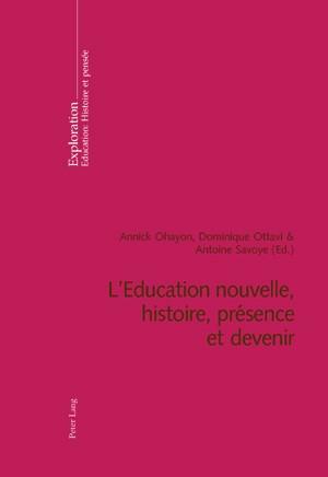 L'Education nouvelle, histoire, présence et devenir | Ohayon / Savoye / Ottavi, 2007 | Buch (Cover)