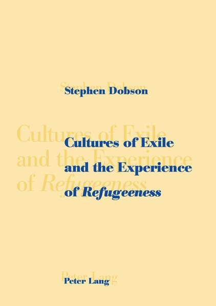 Abbildung von Dobson | Cultures of Exile and the Experience of Refugeeness | 2004