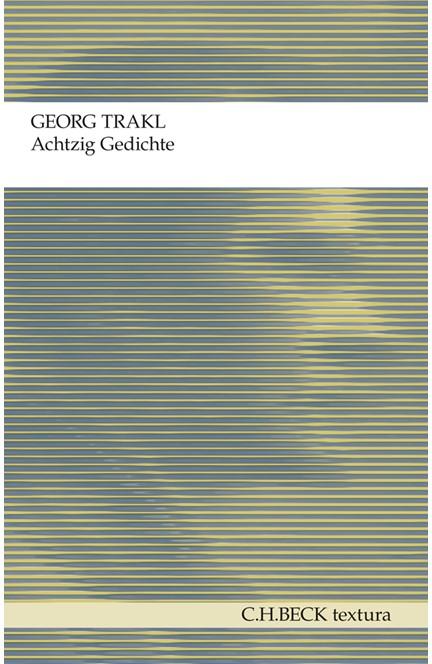 Cover: Georg Trakl, Achtzig Gedichte