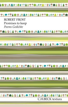 Abbildung von Frost, Robert | Promises to keep | 9. Auflage | 2016 | Poems. Gedichte