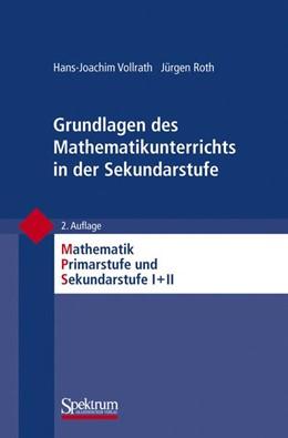 Abbildung von Vollrath / Padberg / Roth | Grundlagen des Mathematikunterrichts in der Sekundarstufe | 2011