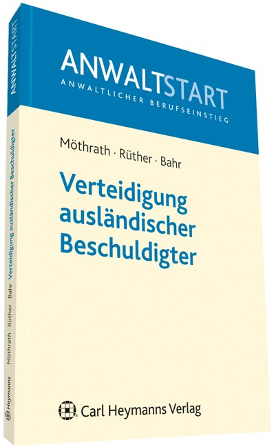 Verteidigung ausländischer Beschuldigter | Möthrath / Rüther / Bahr, 2012 | Buch (Cover)
