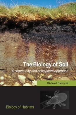 Abbildung von Bardgett | The Biology of Soil | 2005 | A community and ecosystem appr...