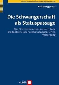 Die Schwangerschaft als Statuspassage   Mozygemba, 2011   Buch (Cover)