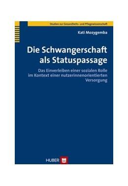Abbildung von Mozygemba | Die Schwangerschaft als Statuspassage | 2011 | Das Einverleiben einer soziale...