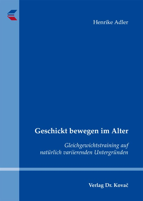 Geschickt bewegen im Alter | Adler, 2011 | Buch (Cover)
