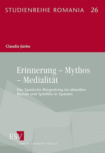 Erinnerung – Mythos – Medialität   Jünke, 2012   Buch (Cover)