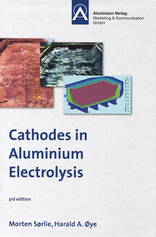 Cathodes in Aluminium Electrolysis | Oeye / Soerlie, 2010 | Buch (Cover)