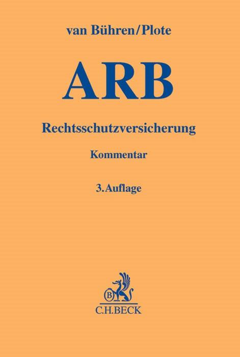 Allgemeine Bedingungen für die Rechtsschutzversicherung: ARB | van Bühren / Plote | Buch (Cover)