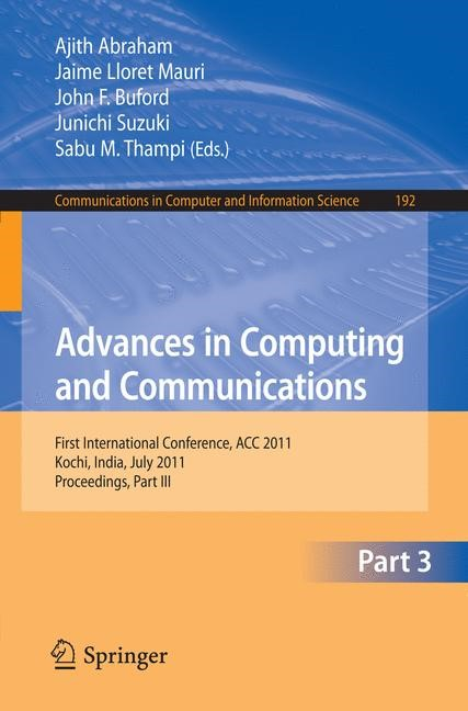 Abbildung von Abraham / Lloret Mauri / Buford / Suzuki / Thampi | Advances in Computing and Communications, Part III | 2011