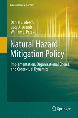 Abbildung von Alesch / Arendt | Natural Hazard Mitigation Policy | 1. Auflage | 2011 | beck-shop.de