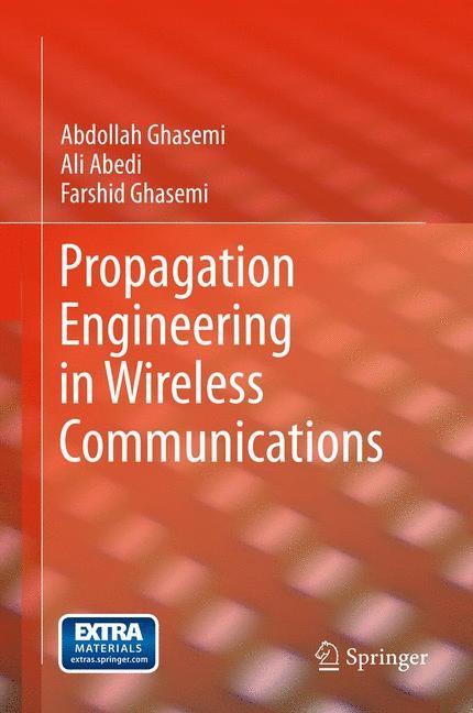 Propagation Engineering in Wireless Communications | Abedi / Ghasemi, 2011 | Buch (Cover)