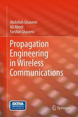 Abbildung von Abedi / Ghasemi | Propagation Engineering in Wireless Communications | 2011
