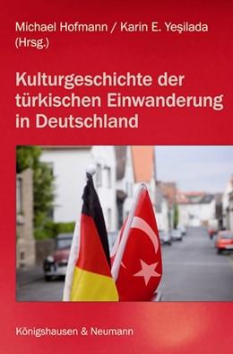 Abbildung von Hofmann / Yesilada | Türkisch-deutsche Kulturgeschichte | 1. Auflage | 2020 | beck-shop.de