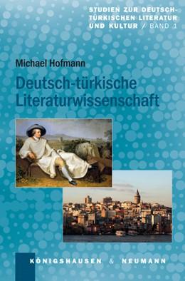 Abbildung von Hofmann   Deutsch-türkische Literaturwissenschaft   2013   1