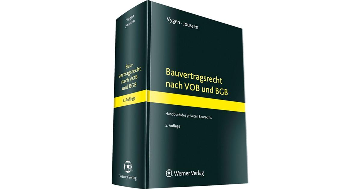 Bauvertragsrecht Nach Vob Und Bgb Vygen Joussen 5 Auflage