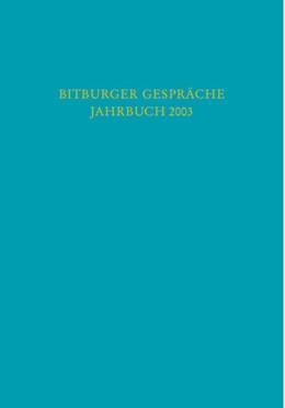 Abbildung von Bitburger Gespräche: Jahrbuch 2003 | 2003 | Thema: Globale Wirtschaft - na...