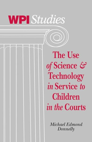 Abbildung von Donnelly | The Use of Science & Technology in Service to Children in the Courts | 2006